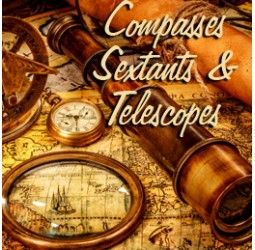 Compasses, Sextants & Telescopes